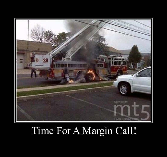 Time For A Margin Call!
