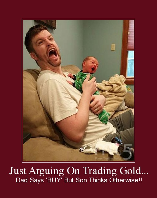 Just Arguing On Trading Gold...