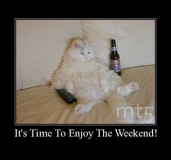 It's Time To Enjoy The Weekend!