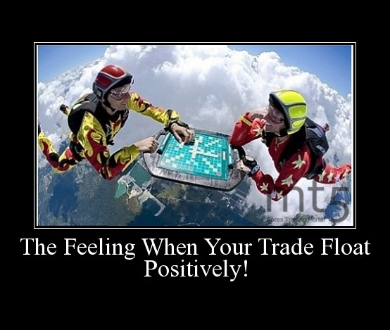 The Feeling When Your Trade Float Positively!