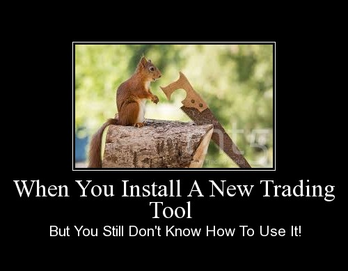 When You Install A New Trading Tool