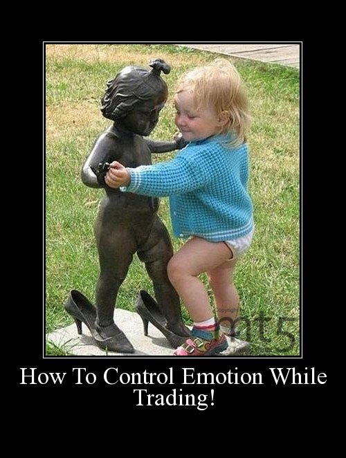 How To Control Emotion While Trading!
