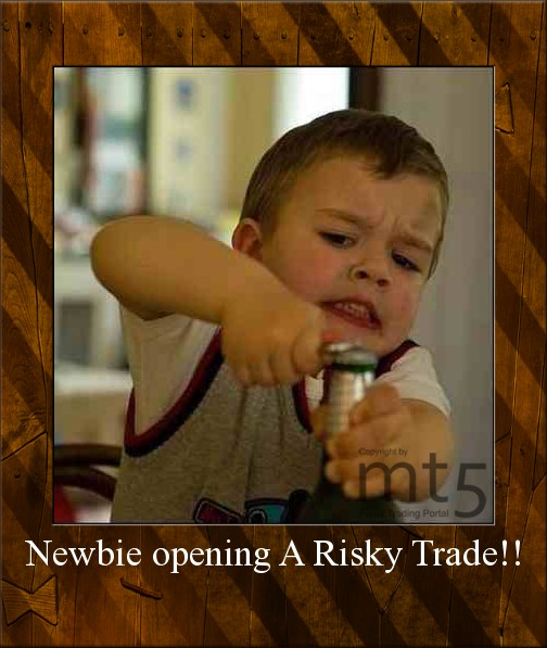 Newbie opening A Risky Trade!!