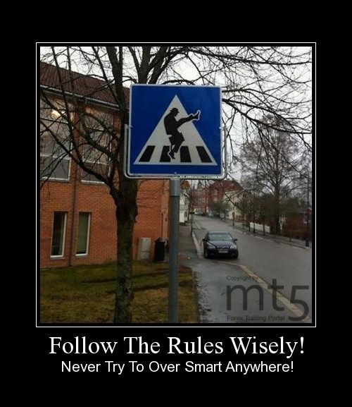 Follow The Rules Wisely!