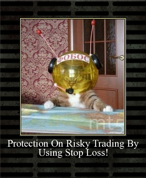 Protection On Risky Trading By Using Stop Loss!