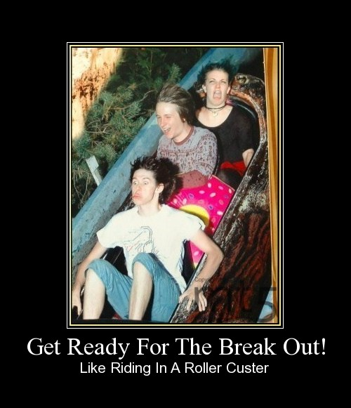 Get Ready For The Break Out!