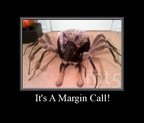 It's A Margin Call!