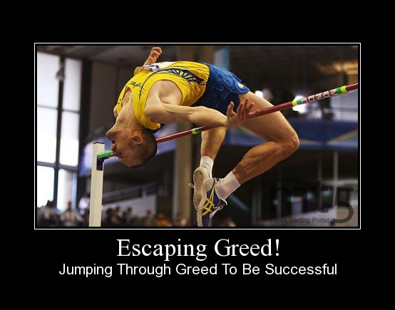 Escaping Greed!