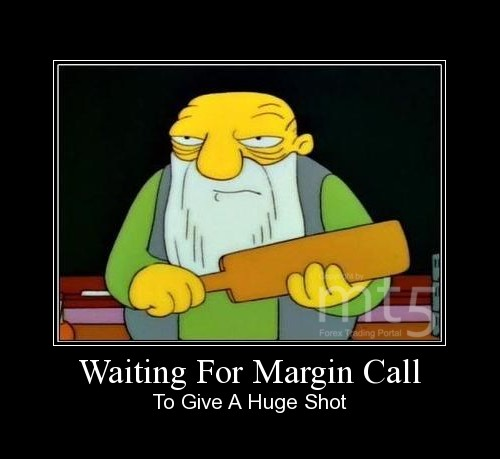Waiting For Margin Call