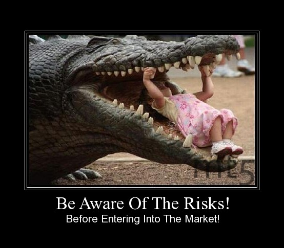 Be Aware Of The Risks!