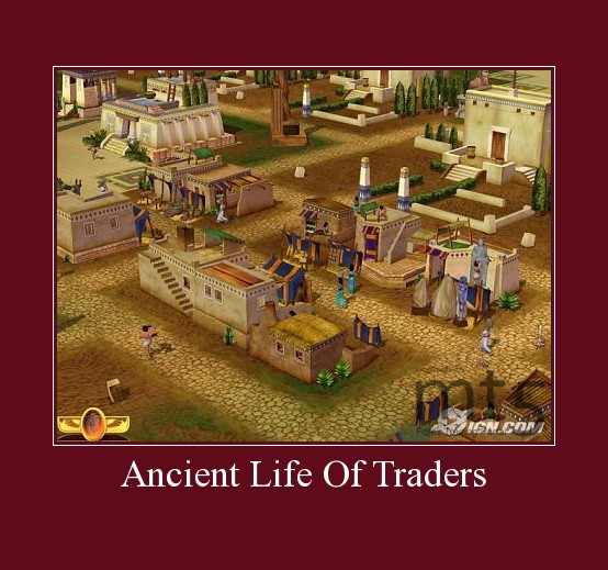 Ancient Life Of Traders