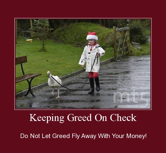 Keeping Greed On Check