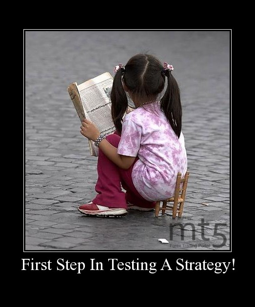 First Step In Testing A Strategy!