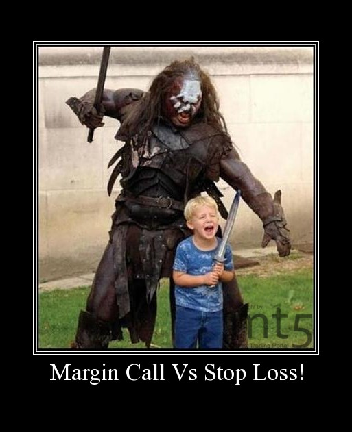 Margin Call Vs Stop Loss!