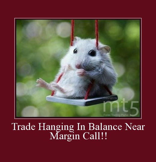 Trade Hanging In Balance Near Margin Call!!