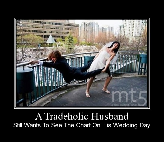 A Tradeholic Husband