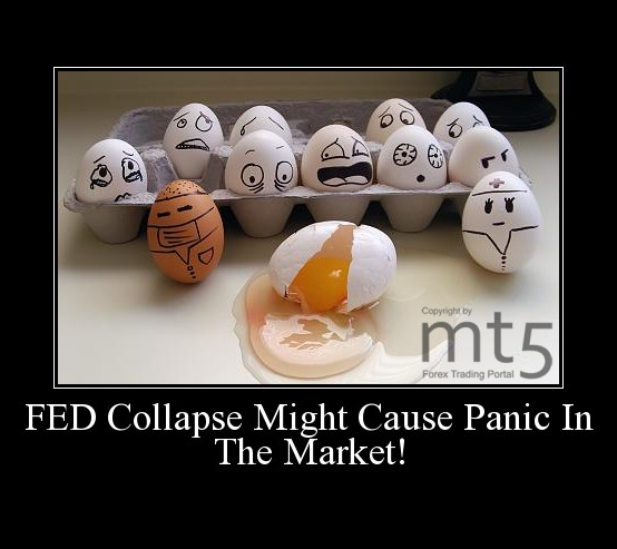 FED Collapse Might Cause Panic In The Market!