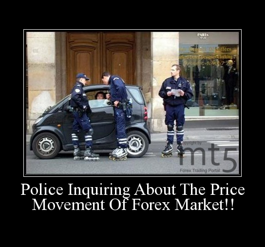 Police Inquiring About The Price Movement Of Forex Market!!