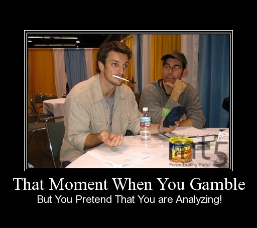 That Moment When You Gamble