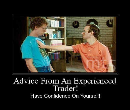 Advice From An Experienced Trader!