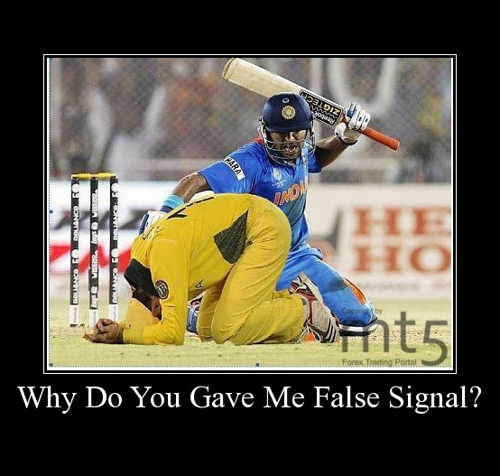 Why Do You Gave Me False Signal?