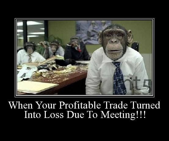 When Your Profitable Trade Turned Into Loss Due To Meeting!!!