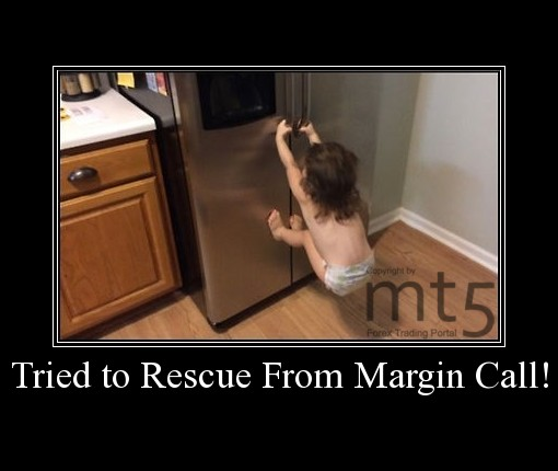 Tried to Rescue From Margin Call!