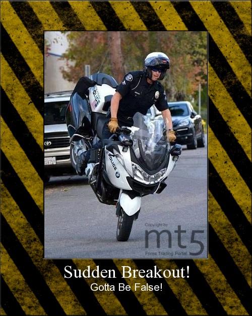 Sudden Breakout!