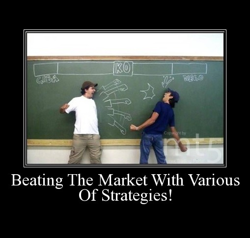 Beating The Market With Various Of Strategies!