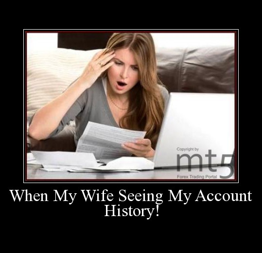 When My Wife Seeing My Account History!