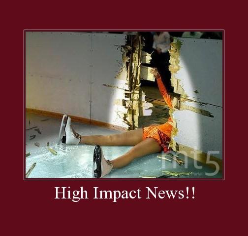 High Impact News!!