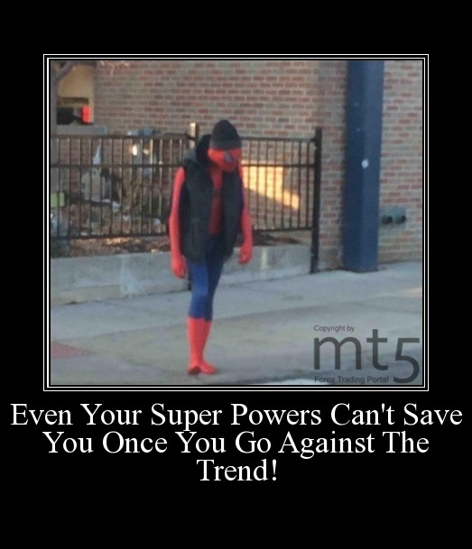 Even Your Super Powers Can't Save You Once You Go Against The Trend!