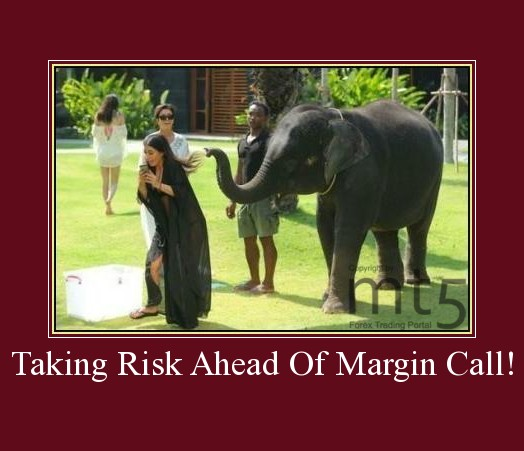 Taking Risk Ahead Of Margin Call!