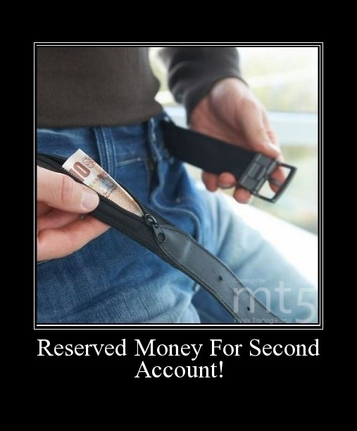 Reserved Money For Second Account!