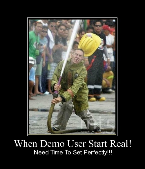 When Demo User Start Real!
