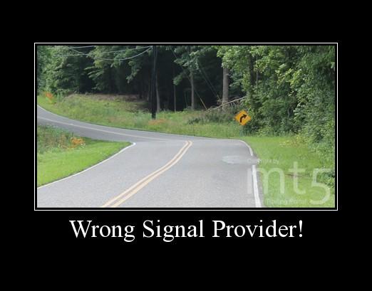 Wrong Signal Provider!