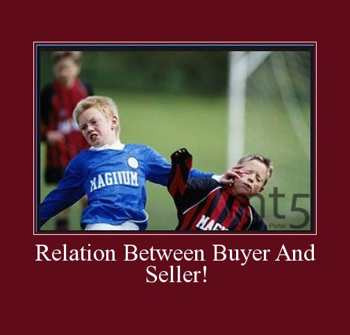 Relation Between Buyer And Seller!