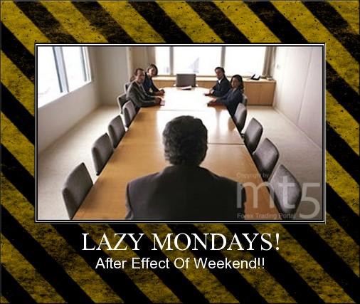 LAZY MONDAYS!