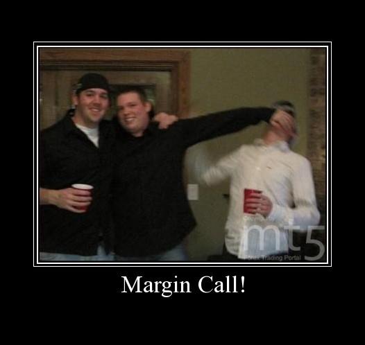 Margin Call!